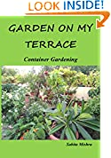 #9: Garden On my Terrace Container Gardening
