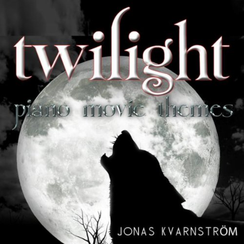 Twilight (Piano Movie Themes)