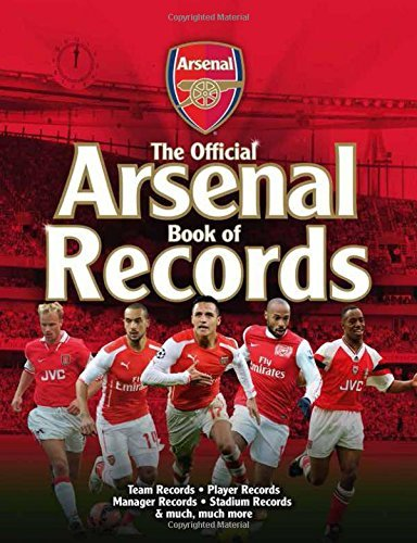 The Official Arsenal FC Book of Records by Iain Spragg (2015-10-08)