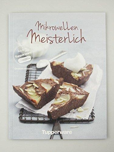 "TUPPERWARE Rezeptheft ""Mikrowellen Meisterlich"" Omelett-Meister"
