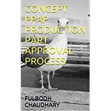 CONCEPT PPAP PRODUCTION PART APPROVAL PROCESS (English Edition)
