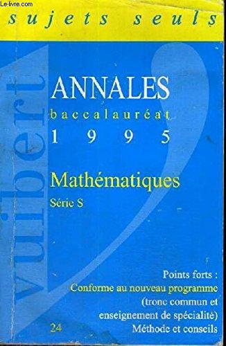 MATHEMATIQUES TERMINALE S. Sujets, édition 1995
