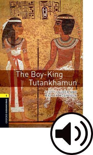 Oxford Bookworms Library: Oxford Bookworms 1. The Boy King Tutankhamun MP3 Pack por Nina Lauder