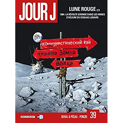 Jour J T39. Lune Rouge 2/3