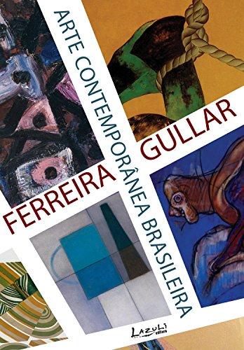 Arte contempornea brasileira portuguese edition ebook ferreira arte contempornea brasileira portuguese edition by gullar ferreira fandeluxe Gallery