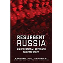 Resurgent Russia: An Operational Approach to Deterrence