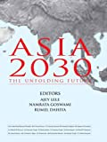 Asia 2030: The Unfolding Future (English Edition)
