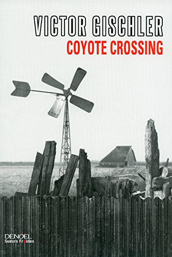 Coyote Crossing (Sueurs froides) (French Edition)