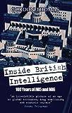 Inside British Intelligence: 100 Years of MI5 and MI6