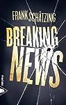 Breaking news par Schätzing