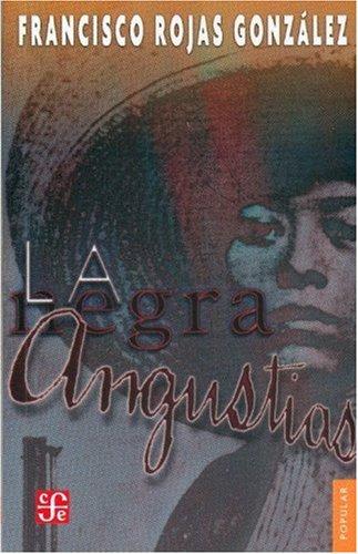 La Negra Angustias (Colección Popular)