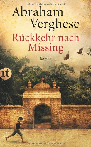 Buchseite und Rezensionen zu 'Rückkehr nach Missing: Roman (insel taschenbuch)' von Abraham Verghese