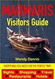 Marmaris Visitors Guide - Sightseeing, Hotel, Restaurant, Travel & Shopping Highlights