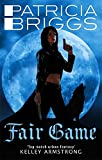 Fair Game: An Alpha and Omega novel