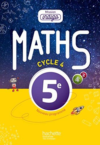 Mission Indigo mathématiques cycle 4 / 5e - Livre élève - éd. 2016 por Christophe Barnet