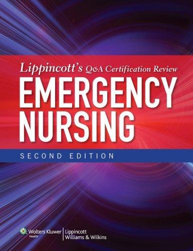 Lippincott's Q&A Certification Review: Emergency Nursing by Lippincott (2012-08-29)