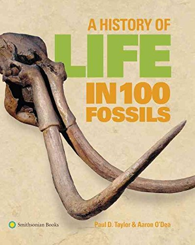 [(A History of Life in 100 Fossils)] [By (author) Dr Paul D Taylor ] published on (October, 2014)