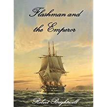 Flashman and the Emperor (Adventures of Thomas Flashman Book 7)