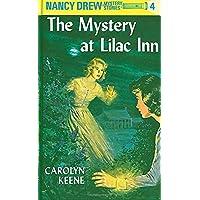 The Mystery at Lilac Inn: 4 (Nancy Drew)
