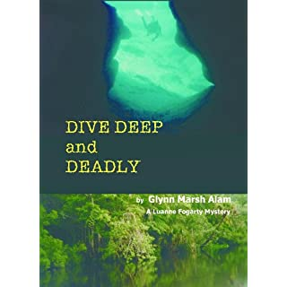 Dive Deep and Deadly (Luanne Fogarty Mysteries) (English Edition)