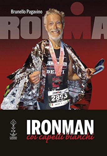 Ironman coi capelli bianchi por Brunello Pagavino