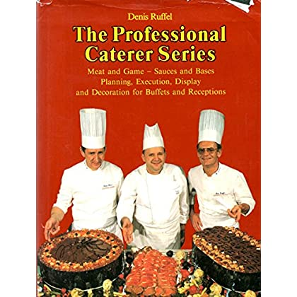 Meat and Games - Sauces and Bases Execution, Display and Decoration for Buffets and Receptions