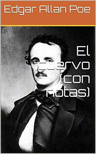 El cuervo (con notas) por Edgar Allan Poe