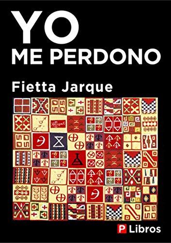 Yo me perdono por Fietta Jarque