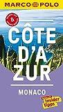 MARCO POLO Reiseführer Cote d'Azur, Monaco: Reisen mit Insider-Tipps. Inkl. kostenloser Touren-App und Event&News - Peter Bausch