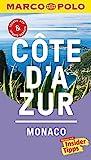 MARCO POLO Reiseführer Cote d'Azur, Monaco:...