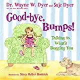 Good-bye, Bumps!: Talking to What's Bugging You