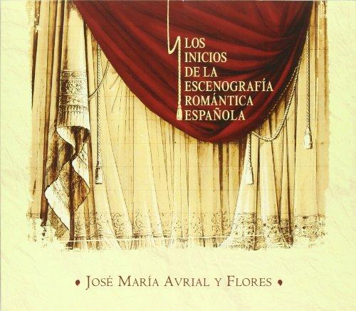José María Avrial y Flores: los inicios de la escenografía romántica española