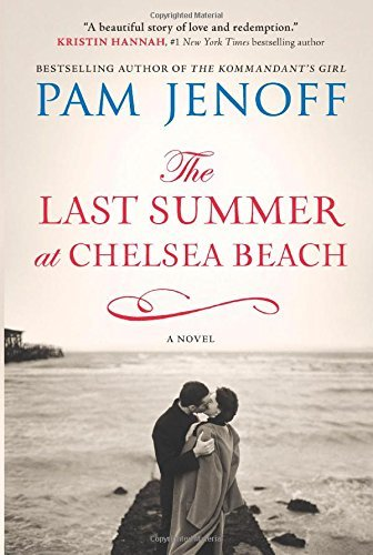The Last Summer at Chelsea Beach by Pam Jenoff (2015-07-28)
