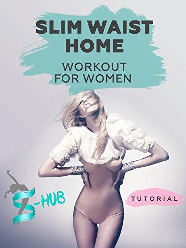 Slim Waist – Home Workout For Women. [OV]