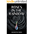 Roses in the Rainbow (The Rainbow Trilogy) (Volume 1)