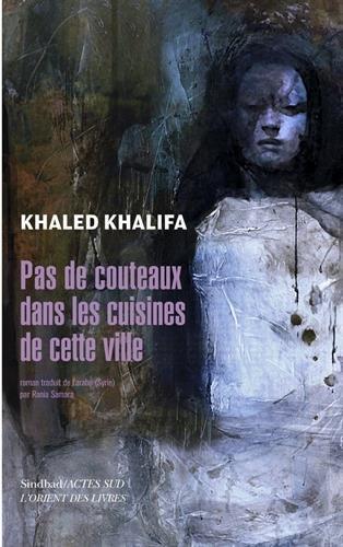 Pas de couteaux dans les cuisines de cette ville : roman