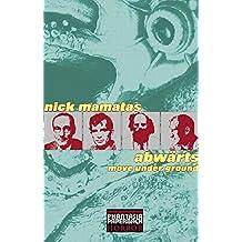 Abwärts: Move under ground (Phantasia Paperback Horror)
