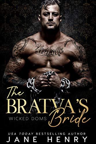 The Bratva's Bride: A Dark Mafia Romance (Wicked Doms) (English Edition)