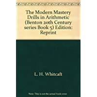 The Modern Mastery Drills in Arithmetic (Benton