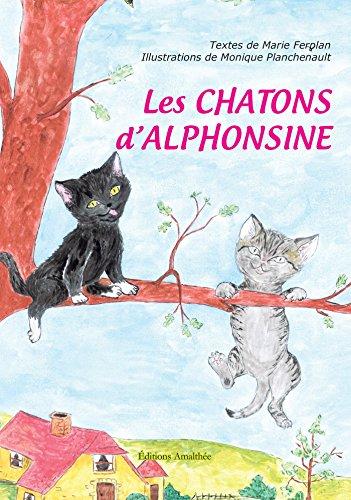 Les chatons d'Alphonsine par Marie Ferplan