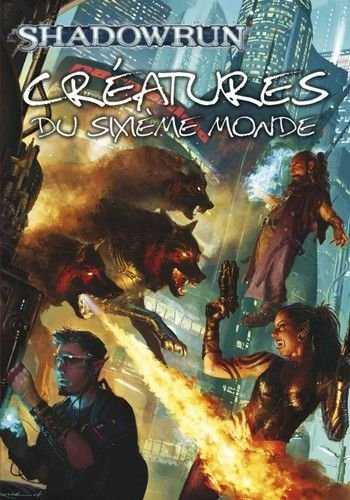 Black Book Editions Shadowrun 4ED - Créatures du 6e monde