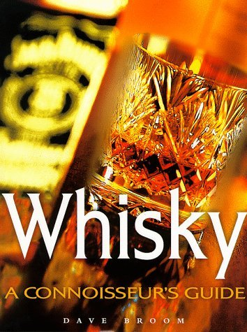 Whisky: A Conoisseur's Guide by David Broom (1999-03-06) par David Broom