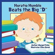 Horatio Humble Beats the Big D