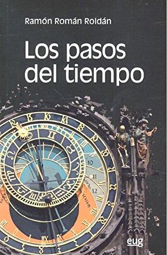 Pasos del tiempo,Los por Ramón Román Roldán