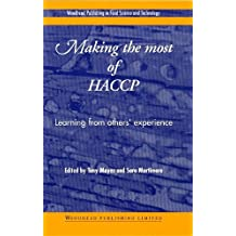 Making the Most of Haccp: Learning from Others Experience (Woodhead Publishing Series in Food Science, Technology and Nutrition)
