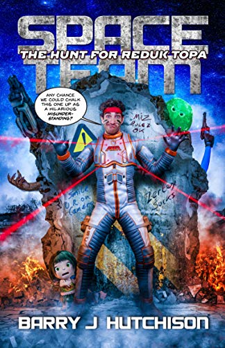 Space Team: The Hunt for Reduk Topa (English Edition)