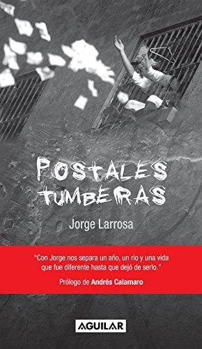 Descargar Libro Postales tumberas de Jorge Humberto Larrosa