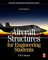 Aircraft Structures for Engineering Students (Aerospace Engineering)