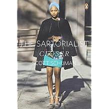 The Sartorialist: Closer by Scott Schuman (2012-08-29)