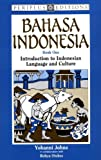 Bahasa Indonesia Book 1: Introduction to Indonesian Language and Culture